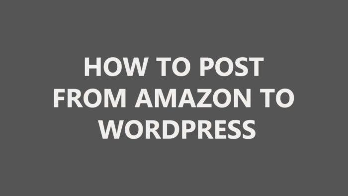 Импорт из Amazon в WordPress - плагин WordPress для филиалов Amazon