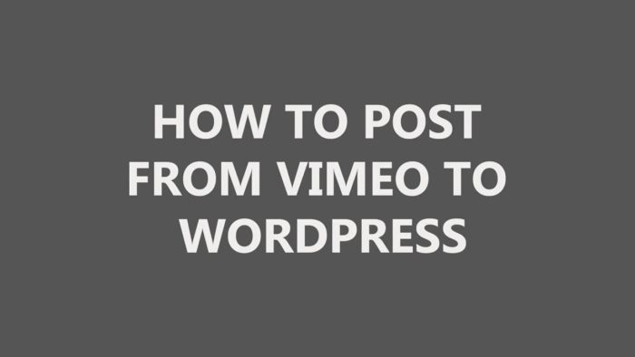Как отправить из Vimeo в WordPress